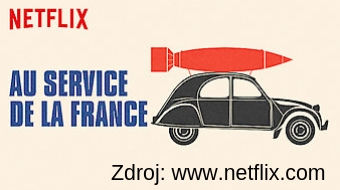 Au service de la France - francuzsky serial nanetflixe