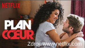 Plan Coeur  francuzsky serial na Netflixe