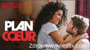 Plan Coeur  francuzsky serial naNetflixe
