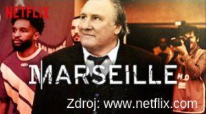 Marseille - francuzsky serial naNetflixe