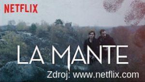 La Mante - francuzsky serial naNetflixe