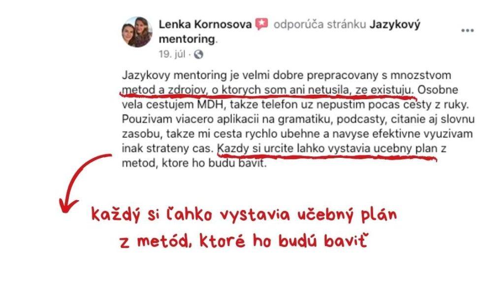 Referencia od Lenky, ktorá hovorí, že každý si ľahko vystavia individuálny plán zmetód, ktoré ho budú baviť.